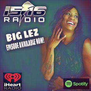 BIG LEZ Live on 1516 radio
