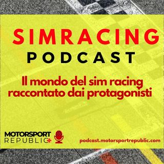 Il prologo di Sim Racing Podcast