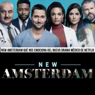 Episodio 50 New Amsterdan