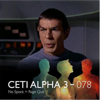 078 - No Spock = Rage Quit