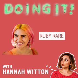 Sex Parties & First Orgasms with Ruby Rare
