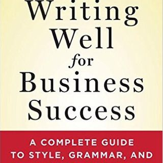 Tips here! Writing Well for Business Success! INTERVIEW