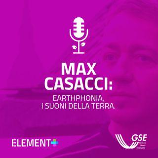 Max Casacci: Earthphonia, i suoni della terra.