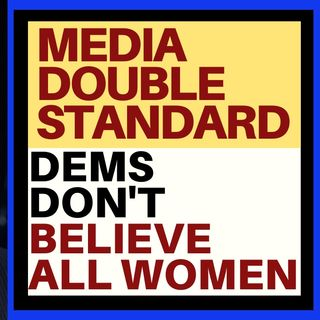 MEDIA DOUBLE STANDARD ON BIDEN ACCUSATION