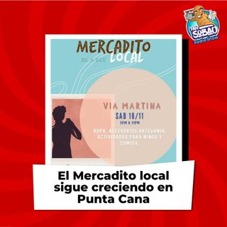 El Mercadito local sigue creciendo en Punta Cana!