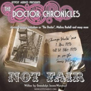 """THE DOCTOR CHRONICLES: Episode 5 """"Not Fair"""""""