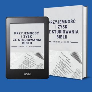 Przyjemność i zysk ze studiowania Biblii - Dwight L. Moody (audiobook, rozdział 1)
