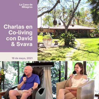 "May 19th - ACIM Talk & Live Music  at ""La Casa de Milagros"" Co-Living Center with David Hoffmeister & Svava"