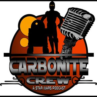 The Carbonite Crew Strikes Back! Relaunch Episode!