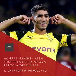 Episodio 20 - Achraf Hakimi, alla scoperta della nuova freccia dell'Inter
