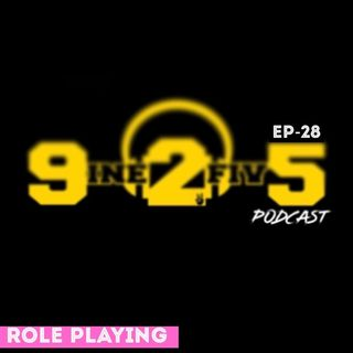 Role Playing - EP28