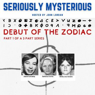 Debut of the Zodiac - Part 1 of 3