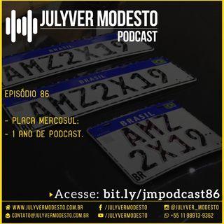 Episódio 86 - Trânsito, por Julyver Modesto