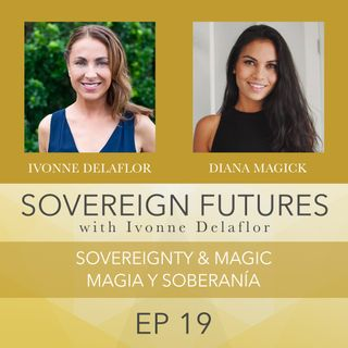019 - Sovereignty & Magic - Magia Y Soberanía