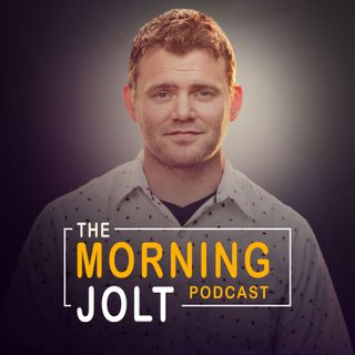 The Morning Jolt Podcast