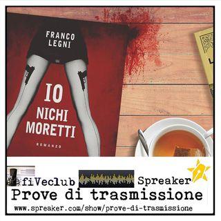 Prove di Trasmissione - Ospite Franco Legni
