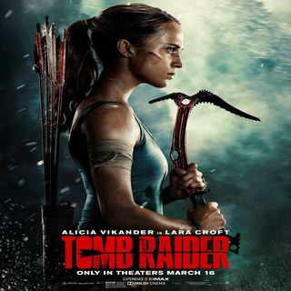 Tomb Radier - Movie Reivew