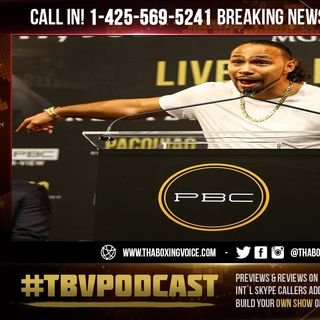 ☎️Keith Thurman Live: Is He Fighting Terence Crawford🤷🏽‍♂️Or Is Bud Fighting Manny Pacquiao❓