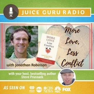 ep. 107: More Love, Less Conflict with Jonathan Robinson
