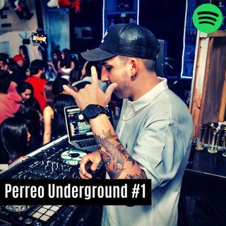 Perreo Underground #1 😈