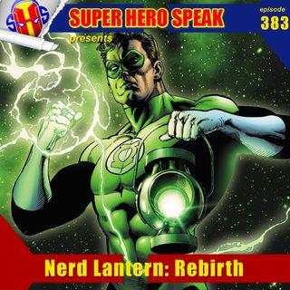 #383: Nerd Lantern: Rebirth