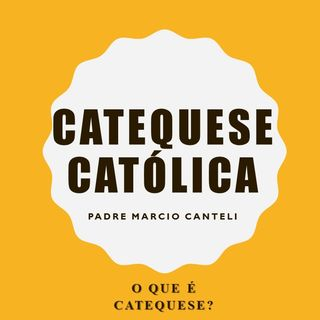 O que é CATEQUESE?