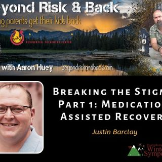 Breaking the Stigma Part 1: Medication Assisted Recovery