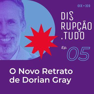 O Novo Retrato de Dorian Gray