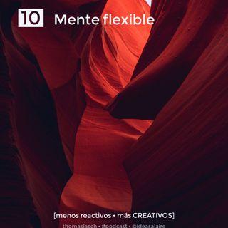 10 Mente flexible
