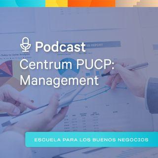 """Centrum PUCP: Management - """"La organización y las nuevas empresas virtuales ágiles"""""""