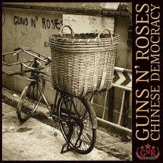 Album Review #25: Guns'n Roses - Chinese Democracy