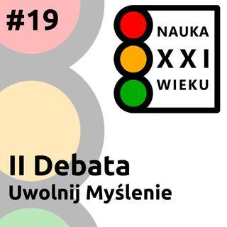 II Debata Uwolnij Myślenie