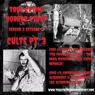 S2E11: Cults Pt. 3