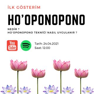 Ho'oponopono nedir?  Ho'oponopono tekniği nasıl uygulanır?