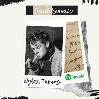 Dylan Thomas - Non andartene docile in quella buona notte