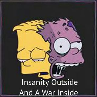 Insanity Outside And A War Inside - NSane26 – Siri