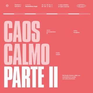 Stagione 2, Puntata 9 - Caos Calmo, parte II