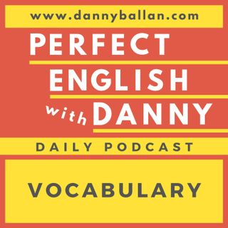 Episode 82 - Vocabulary - What are Idioms