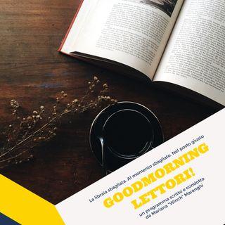 Goodmorning Lettori: tre novità, un'intervista speciale e tanti libri da leggere