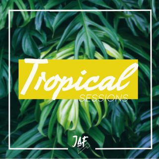 Tropical Sessions by Jaf Rodriguez