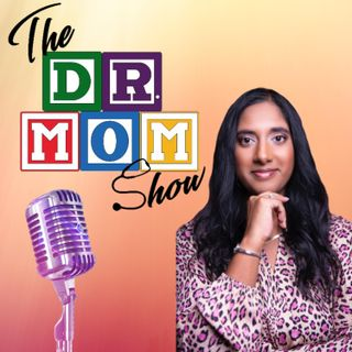 Dr. Mom Show - Episode 3 - Parent's Survival Guide to Virtual Learning