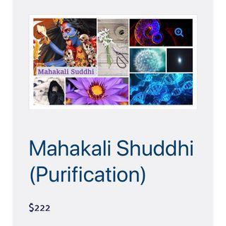 Episode 53 - Story Behind Mahakali Purification Healing Session