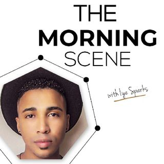 THE MORNING SCENE coming soon...