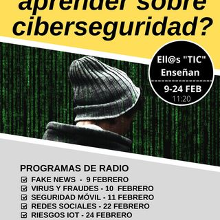 Ell@sTICenseñan - Riesgos del IoT