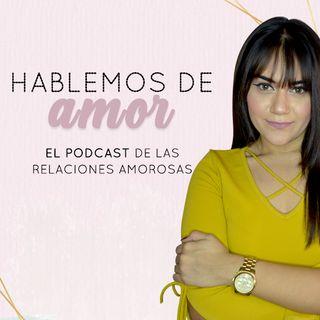 Hablemos de Amor con Ana Valeria Ochoa