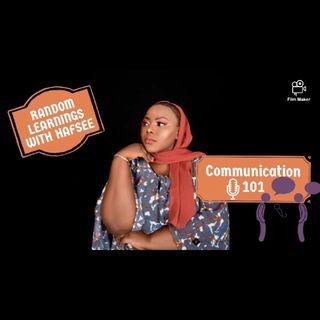 Communication 101. Episode 1