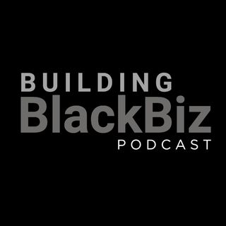 Building Black Biz