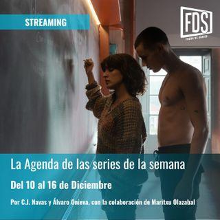 Streaming: Agenda de Series del 10 al 16 de Diciembre