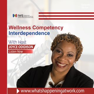 Episode 34 - Interdependence, Racism & Equity- Wellness Competency 6