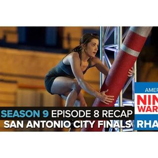 American Ninja Warrior 2017 | Episode 8 San Antonio City Finals Podcast